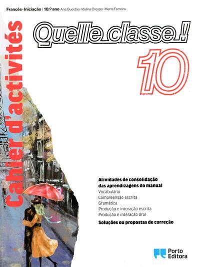 Quelle classe! 10 (Ana Gueidão, Idalina Crespo, Marta Ferreira)
