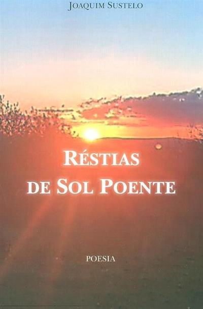 Réstias de sol poente (Joaquim Sustelo)