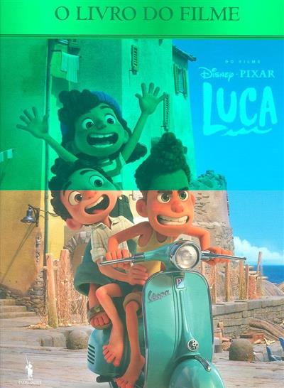 Luca (adapt., trad. Matilde Castro e Solla)