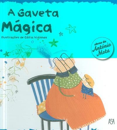 A gaveta mágica (António Mota)