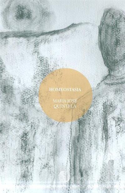 Homeostasia (Maria José Quintela)