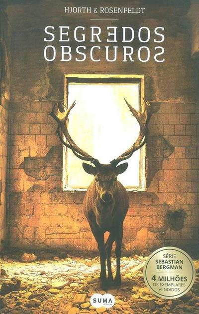 Segredos obscuros (Michael Hjorth, Hans Rosenfeldt)