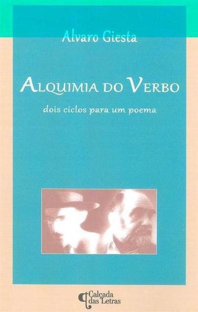 Alquimia do verbo (Álvaro Giesta)