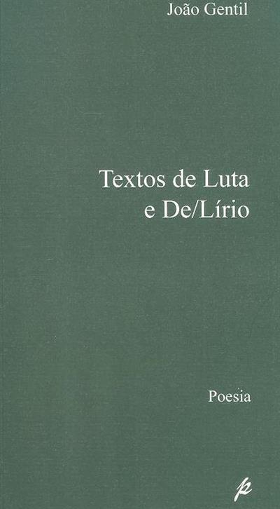 Textos de luta e de-lírio (João Gentil)
