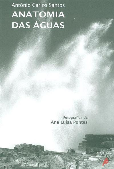 Anatomia das águas (António Carlos dos Santos)