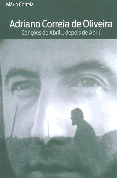 Adriano Correia de Oliveira (Mário Correia)