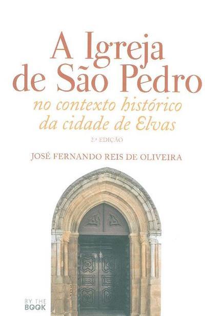 A Igreja de São Pedro (José Fernando Reis de Oliveira)
