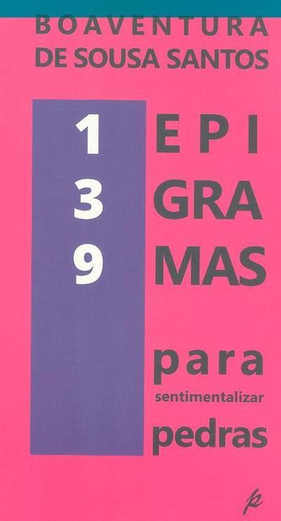 123 epigramas para sentimentalizar pedras (Boaventura de Sousa Santos)