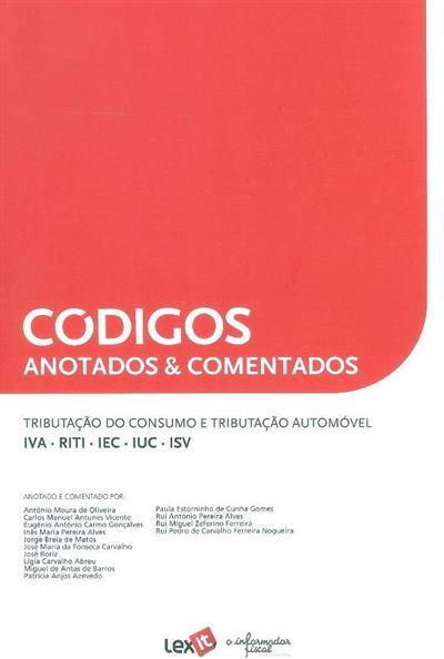 Tributação do consumo e tributação automóvel (anot. e coment. António Moura de Oliveira... [et al.])
