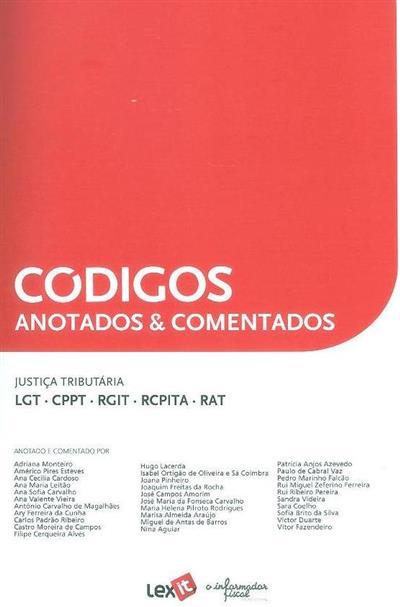 Justiça tributária (anot. e coment. Adriana Monteiro... [et al.])
