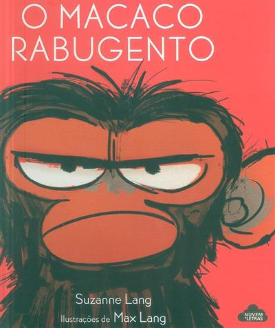 O macaco rabugento (Suzanne Lang)