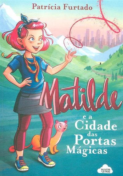 Matilde e a cidade das portas mágicas (Patrícia Furtado)