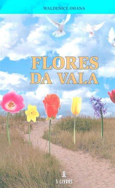 Flores da vala (Waldenice Ohana)