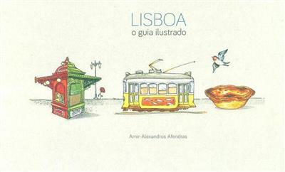 Lisboa (il., des. e texto Amir-Alexandros Afendras)