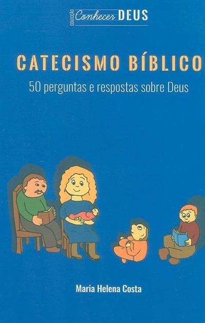 Catecismo Bíblico (Maria Helena Costa)