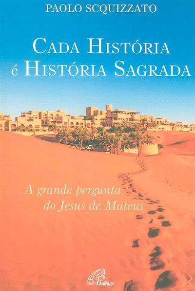 Cada história é história sagrada (Paolo Scquizzato)