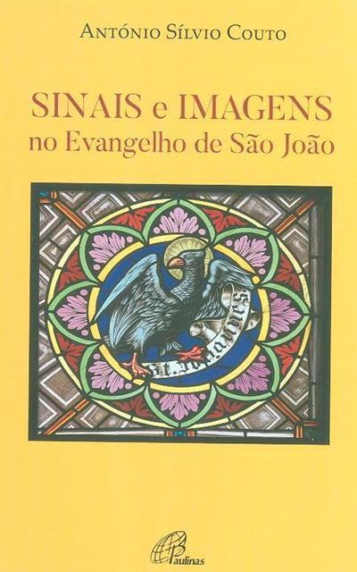 Sinais e imagens no Evangelho de São João (António Sílvio Couto)