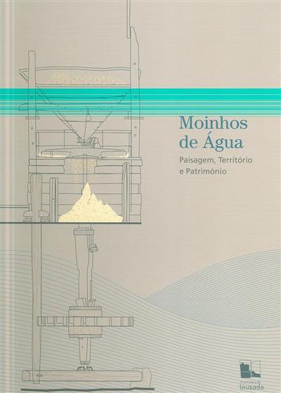 Moinhos de água (dir. ed. Manuel Nunes)