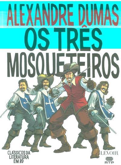 Os três mosqueteiros (Alexandre Dumas)