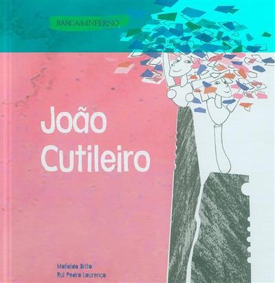 João Cutileiro (Mafalda Brito, Rui Pedro Lourenço)