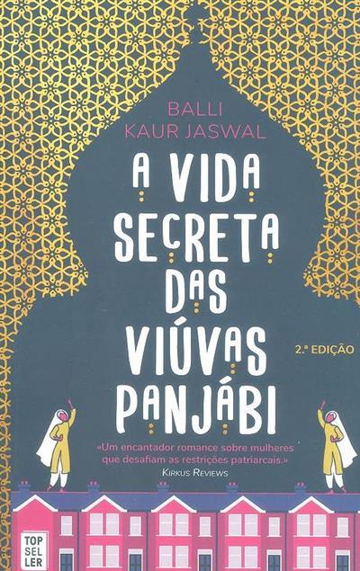 A vida secreta das viúvas Panjábi (Balli Kaur Jaswal)