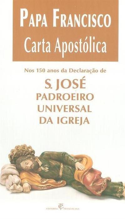 Carta Apostólica Patris Corde do Papa Francisco por ocasião do 150º aniversário da declaração de São José como padroeiro universal da igreja (Papa Francisco)