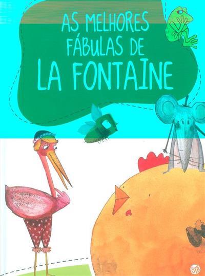 As melhores fábulas de la Fontaine (adapt. Ana Oom)