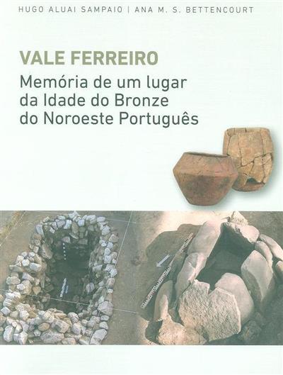 Vale Ferreiro (Hugo Aluai Sampaio, Ana M. S. Bettencourt)