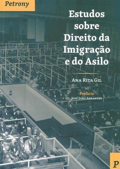 Estudos sobre direito da imigração e do asilo (Ana Rita Gil)