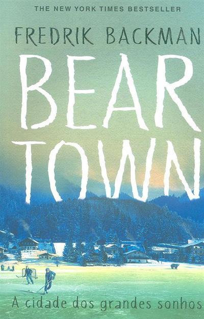 Bear Town (Fredrik Backman)