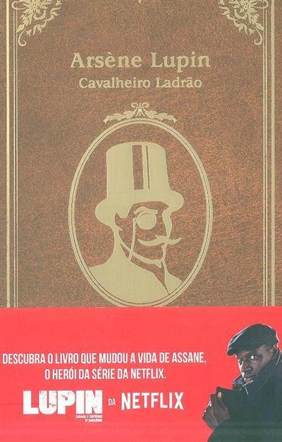 Arsène Lupin, cavalheiro ladrão (Maurice Leblanc)