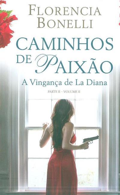 A vingança de la Diana (Florencia Bonelli)
