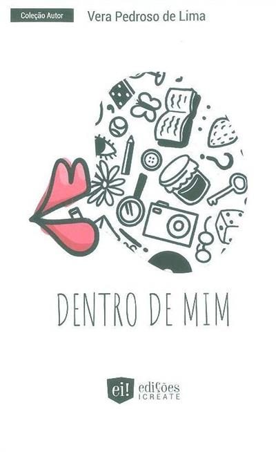 Dentro de mim (Vera Pedroso de Lima)