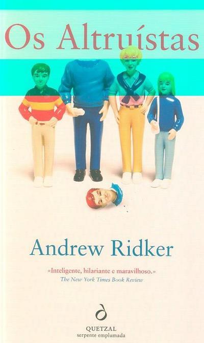 Os altruístas (Andrew Ridker)