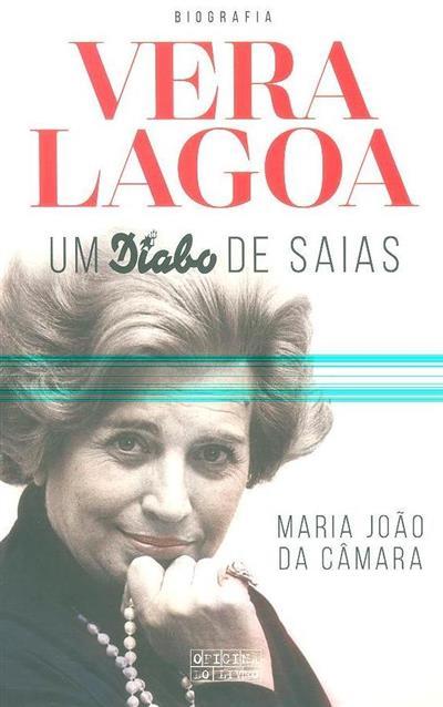 Vera Lagoa, um diabo de saias (Maria João da Câmara)